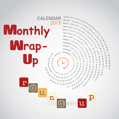 Monthly Wrap-Up Round-Up400