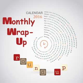 2016-Monthly-Wrap-Up-Round-Up320
